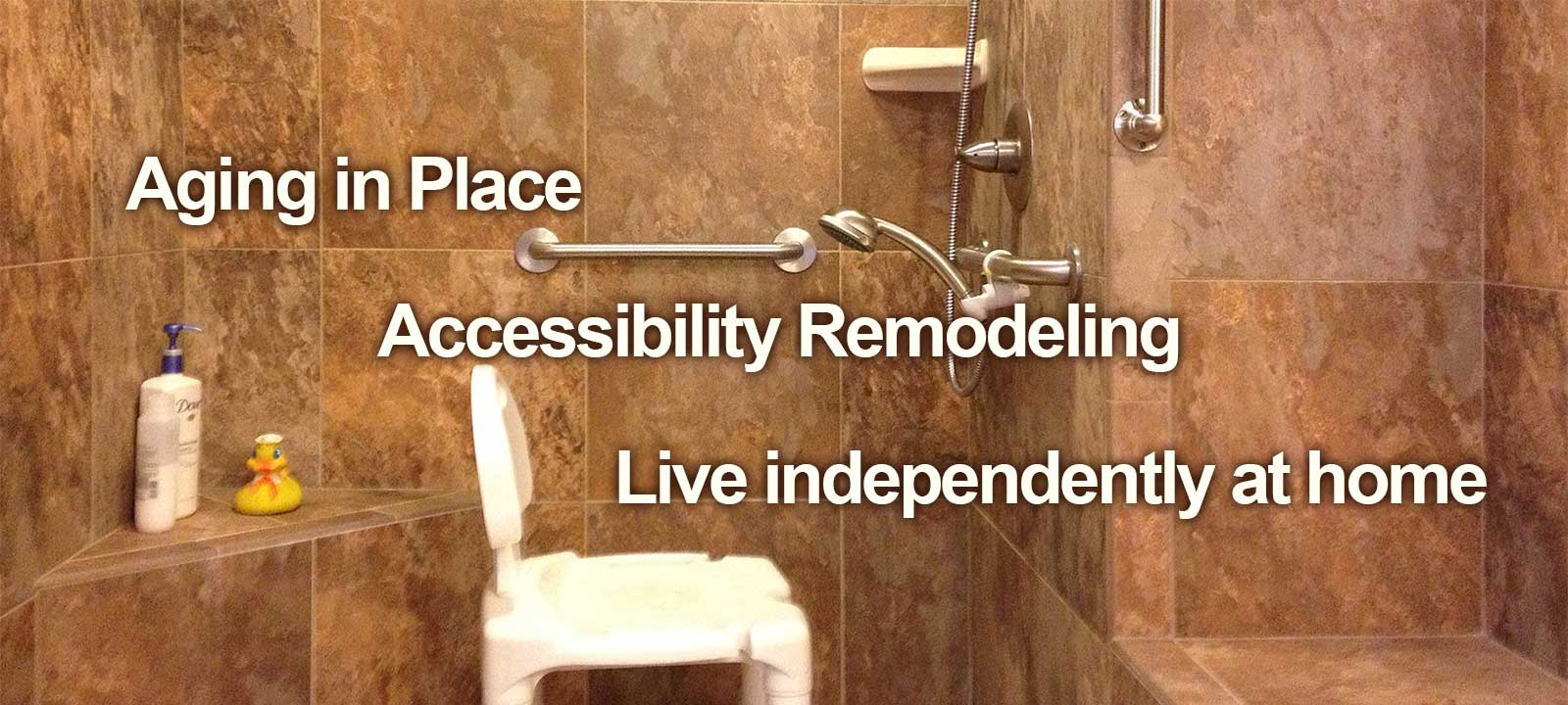 Live independently at home with aging in place accessibility remodeling